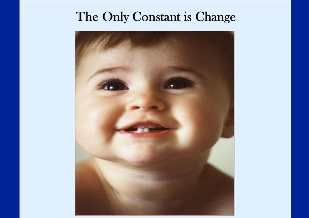 The Only Constant is Change (2013)